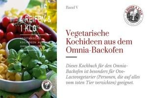 Vegetarische Kochrezepte für den Omnia Backofen