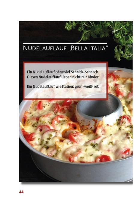 Nudelauflauf Bella Italia von 4 Reifen 1 Klo