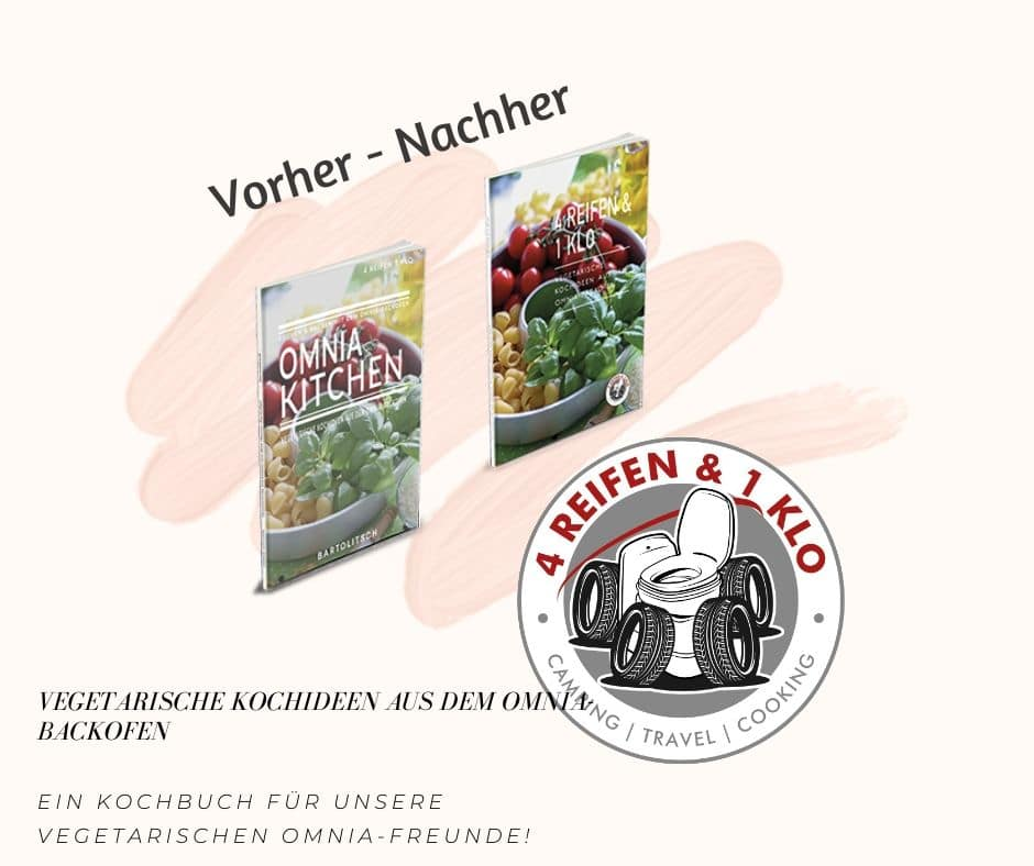 4 Reifen & 1 Klo | Vegetarisches Kochbuch Campingbackofen